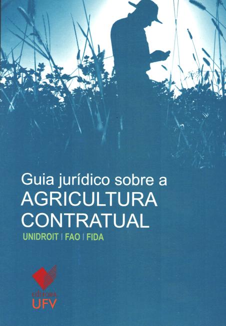 Livro - Guia Jurídico Sobre a Agricultura Contratual