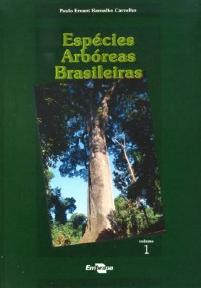 Livro Espécies Arbóreas Brasileiras - Vol. I
