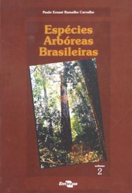 Livro Espécies Arbóreas Brasileiras - Vol. II