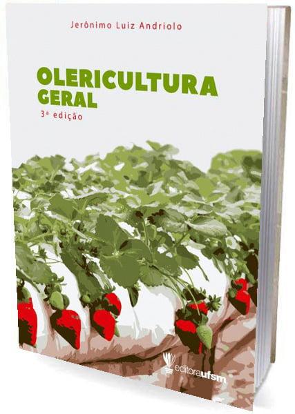 Livro Olericultura Geral: Princípios e Técnicas