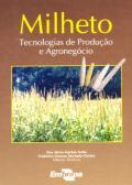 Livro Milheto: Tecnologias de Produção e Agronegócio