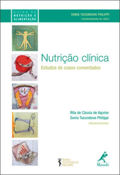 Livro Nutrição clínica: estudos de casos comentados