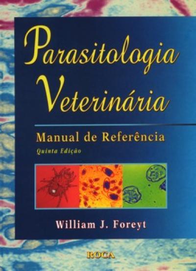 Livro Parasitologia Veterinária - Manual de Referência