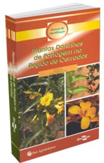 Livro Plantas Daninhas de Pastagem na Região de Cerrados