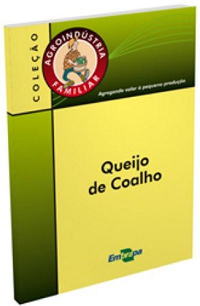 Livro Queijo Coalho, Agroindústria Familiar