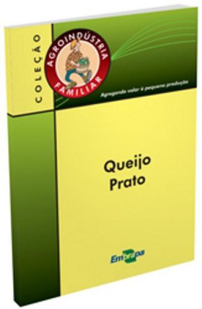 Livro Queijo Prato, Agroindustria Familiar