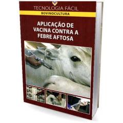 Livro Aplicação de Vacina Contra a Febre Aftosa
