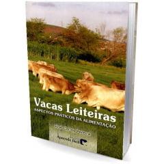 Livro - Vacas Leiteiras - Aspectos Práticos da Alimentação