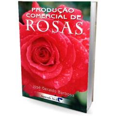 Livro Produção Comercial de Rosas
