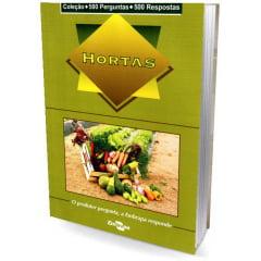 Livro - Hortas - 500 perguntas / 500 respostas