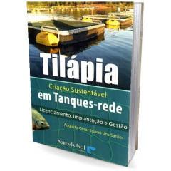 Livro Tilápia - Criação Sustentável em Tanques-rede