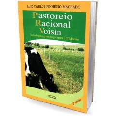 Livro - Pastoreio Racional Voisin - Tecnologia Agroecológica para o 3º Milênio