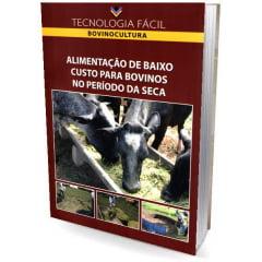 Livro - Alimentação de Baixo Custo para Bovinos no Período da Seca
