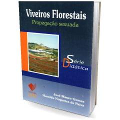 Livro Viveiros Florestais -  Propagação Sexuada