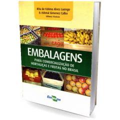 Livro - Embalagens - para comercialização de Hortaliças e Frutas no Brasil