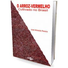 Livro - O Arroz-Vermelho cultivado no Brasil