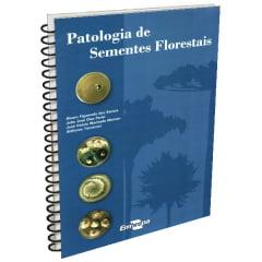 Livro - Patologia de Sementes Florestais