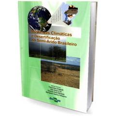 Livro - Mudanças Climáticas e Desertificação no Semi-Árido Brasileiro