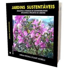 Livro - Jardins Sustentáveis - Princípios e Técnicas de Sustentabilidade