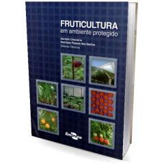 Livro Fruticultura em Ambiente Protegido