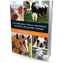 Livro - Procedimentos Clínicos Veterinários na Prática de Grandes Animais