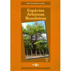 Livro - Espécies Arbóreas Brasileiras - Vol. IV