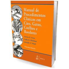 Livro - Manual de Procedimentos Clínicos em Cães, Gatos, Coelhos e Roedores