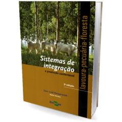 Livro - Sistemas de Integração Lavoura - pecuária - floresta
