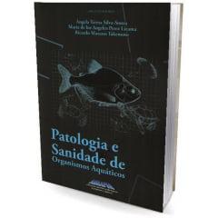 Livro - Patologia e Sanidade de Organismos Aquáticos