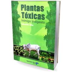 Livro - Plantas Tóxicas - Inimigo Indigesto