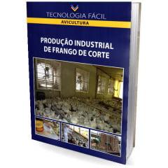 producao-industrial-de-frango-de-corte, Avicultura, Frango de Corte