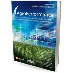 Livro - AgroPerformance: Um Método de Planejamento e Gestão Estratégica para...