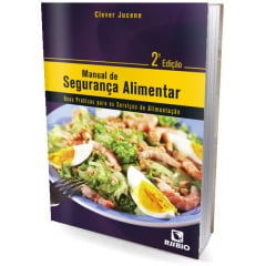 Livro - Manual de Segurança Alimentar - Boas Práticas Para Os Serviços de Alimentação