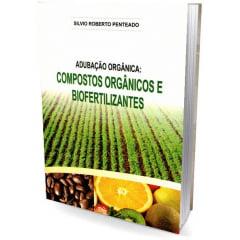 Livro - Adubação Orgânica: Compostos Orgânicos e Biofertilizantes