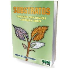 Livro - SUBSTRATOS - Composição, Caracterização e Métodos de análise