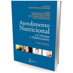 Livro - Atendimento Nutricional a Crianças e Adolescentes - Visão Prática