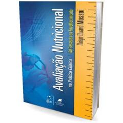 Livro - Avaliação Nutricional na prática Clínica