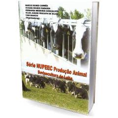 Livro - Série NUPEEC Produção Animal - Bovinocultura de Leite