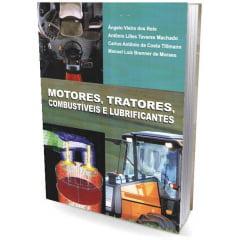 Livro Motores, Tratores, Combustíveis e Lubrificantes