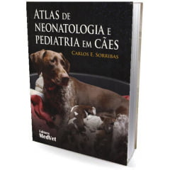 Livro - Atlas de Neonatologia e Pediatria em Cães