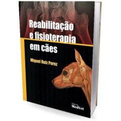 Livro - Reabilitação e Fisioterapia em Cães