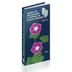Livro Manual de Identificação e Controle de Plantas Daninhas