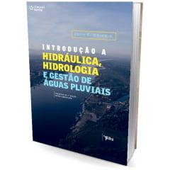 Livro  Introdução A Hidráulica, Hidrologia e Gestão de Águas Pluviais
