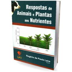 Livro - Respostas de Animais e Plantas aos Nutrientes
