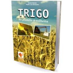 Livro - Trigo - do plantio à colheita
