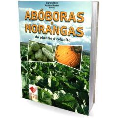 Livro - Abóboras e Morangas - do plantio à colheita