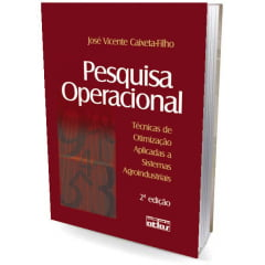 Livro - Pesquisa Operacional: Técnicas de Otimização Aplicadas a Sistemas Agroindustriais