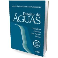 Livro - Direito de Águas - Disciplina Jurídica das Águas Doces