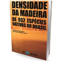Livro - Densidade da Madeira de 922 Espécies Nativas do Brasil