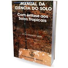 Livro - Manual da Ciência do Solo - com Ênfase aos Solos Tropicais
